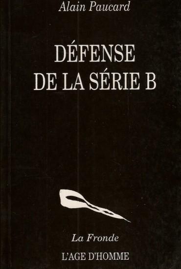 Défense de la série B