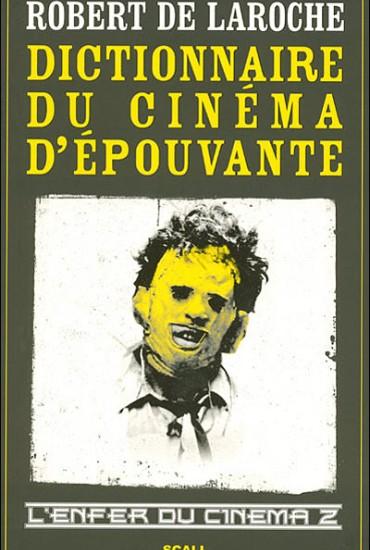 L'Enfer du cinéma 2 : Dictionnaire du cinéma d'épouvante