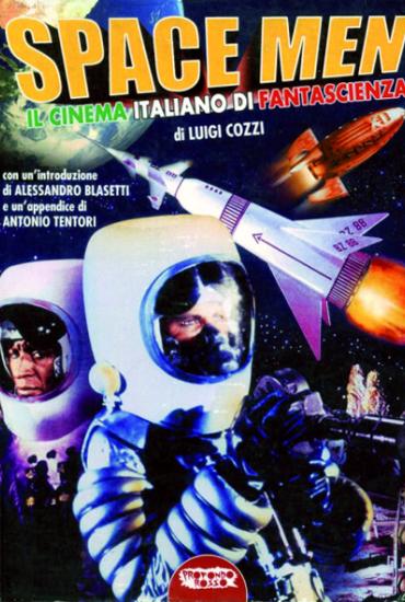 Space Men (Il Cinema Italiano di Fantascienza)