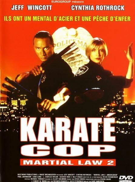 Karate Cop : Martial Law 2