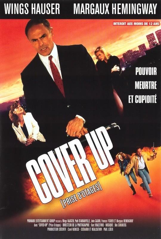 Cover-up  / Au-dessus des lois