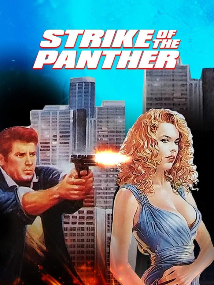 La Panthère contre le crime / Strike of the Panther