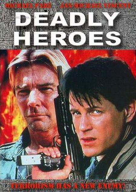 Deadly Heroes / Évasion mortelle