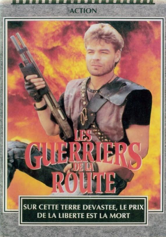 Les Guerriers de la Route