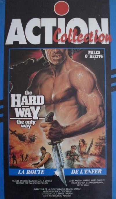 The Hard way, la voie du sang