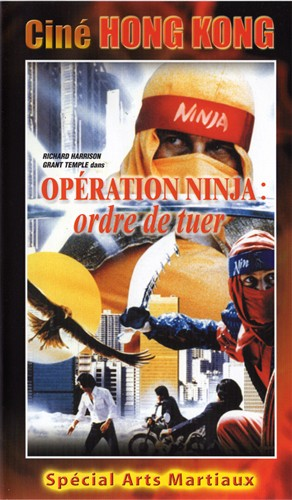 Opération Ninja : Ordre de Tuer