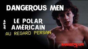 Nanaroscope - Saison 2 Episode 7 : Dangerous Men