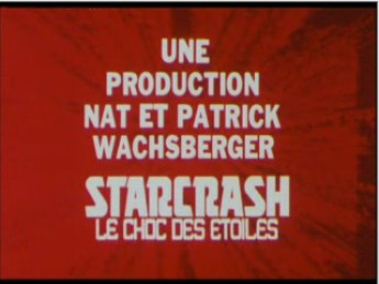 Bande annonce Starcrash : extrait vidéos du film Starcrash