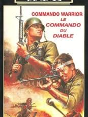 COMMANDO DESTRUCTOR / COMMANDO WARRIOR