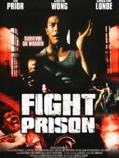 FIGHT PRISON / DUO POUR UNE VENGEANCE
