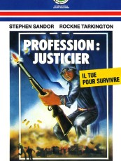 PROFESSION : JUSTICIER