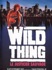 WILD THING, LE JUSTICIER SAUVAGE
