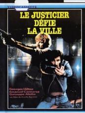 LE JUSTICIER DÉFIE LA VILLE