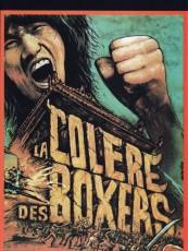 LA COLÈRE DES BOXERS