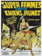 SUPER FEMMES CONTRE CHIENS JAUNES