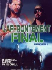 FINAL ROUND / L'AFFRONTEMENT FINAL