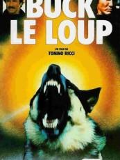 BUCK LE LOUP / BATAILLE DE L'OR