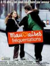 MAUVAISES FRÉQUENTATIONS