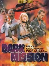 DARK MISSION, LES FLEURS DU MAL