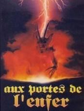 AUX PORTES DE L'ENFER
