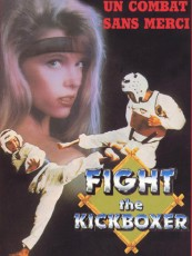 FIGHT THE KICKBOXER