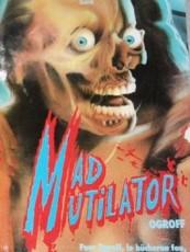 MAD MUTILATOR