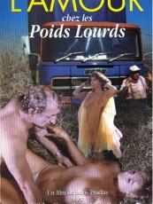 L'AMOUR CHEZ LES POIDS LOURDS