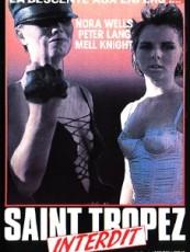 SAINT-TROPEZ INTERDIT