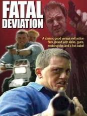 FATAL DEVIATION