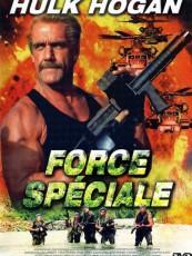 FORCE SPÉCIALE