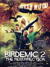 BIRDEMIC 2 : THE RESURRECTION