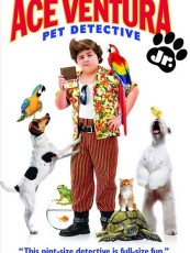 ACE VENTURA PET DETECTIVE JR