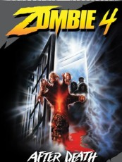 ZOMBIE 4 : AFTER DEATH