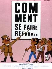 COMMENT SE FAIRE RÉFORMER