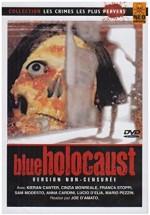 Blue Holocaust / Bio Omega / Folie sanglante