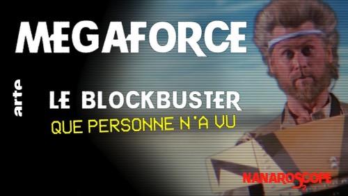 Nanaroscope - Saison 2 Episode 1 : Mega Force