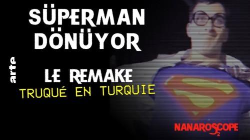 Nanaroscope - Saison 2 Episode 4 : Süpermen Dönüyor