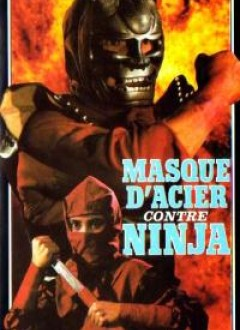 Masque d'Acier Contre Ninja
