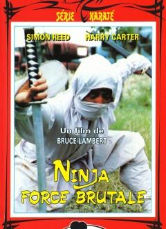 Ninja Force Brutale