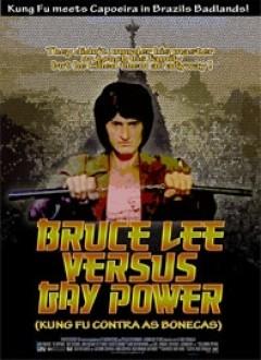 Bruce Lee Vs Gay Power
