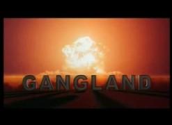 BANDE ANNONCE GANGLAND